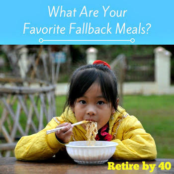 What Are Your Favorite Fallback Meals?