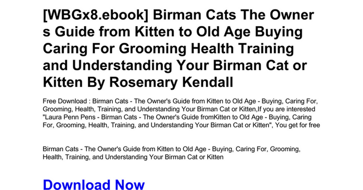 Birman Cats The Owner S Guide From Kitten To Old Age Buying Caring