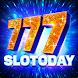 777 Slotoday Slot machine games - Free Vegas Slots - Androidアプリ