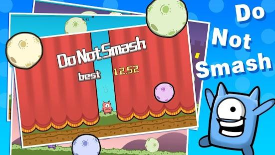 Do Not Smash - Rolling Balls