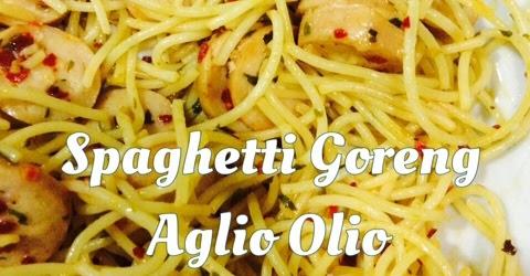 resepi-spaghetti-goreng-aglio-olio