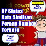 Status 'Gambar' DP Kata Sindiran Paling Mengena