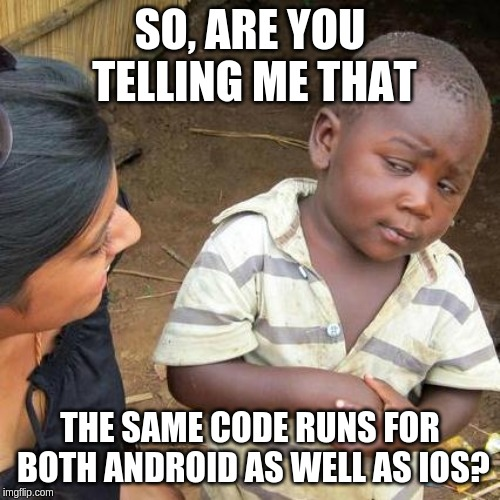 A kid confused when he hears that the same code can be used for both native as well as hybrid app development