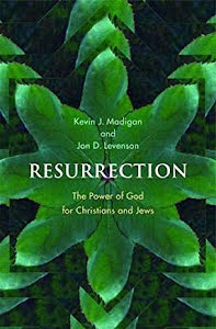 RESURRECTION THE POWER OF GOD FOR CHRISTIANS AND JEWS