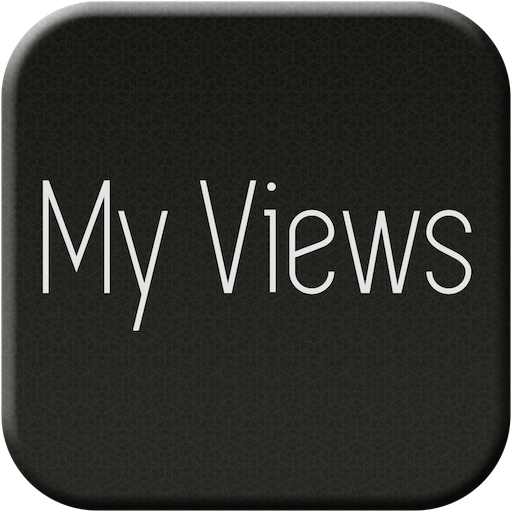 My Views