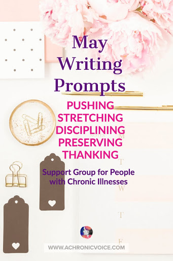 May Writing Prompts for People with Chronic Illnesses & Disabilities