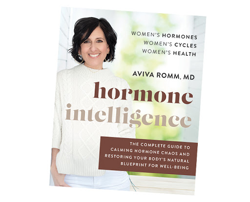 Dr. Aviva Romm: 10 Things I Wish Women Knew About Their Health +  Hormones