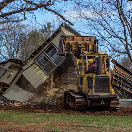 Demolition  by Teresa Solesbee - Uncategorized All Uncategorized ( old house, bulldozer, demolition, new start )
