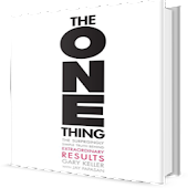 The ONE Thing By Garry Keller and Jay Papasan
