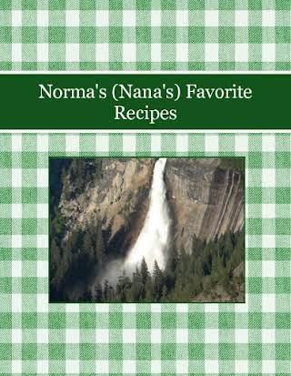 Norma's (Nana's)                Favorite Recipes