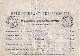"""Photo: Ah l'inflation ! """"Prix courants des produits de la Grande Chartreuse"""" dans les années 1890's... Le litre est à moins de 10 francs. Outre les tarifs ont y lit les titrages de l'époque, qui sont eux aussi fort différents de ceux d'aujourd'hui...  La verte à 58°, la jaune à 43°, seul l'élixir ne s'est pas adouci !  Il y est aussi fait mention de la chartreuse blanche..."""