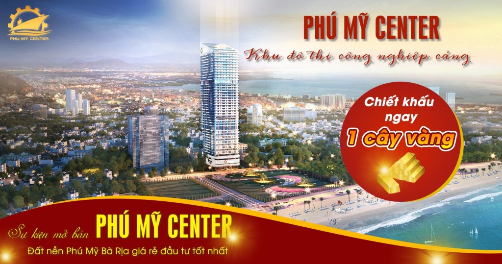Ưu đãi khách hàng tham gia mở bán Phú Mỹ Center - Khu đô thị công nghiệp cảng biển