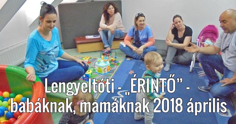 Lengyeltóti - Érintő - babáknak, mamáknak 2018 április