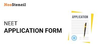 NEET Application Form 2020 - Apply Online