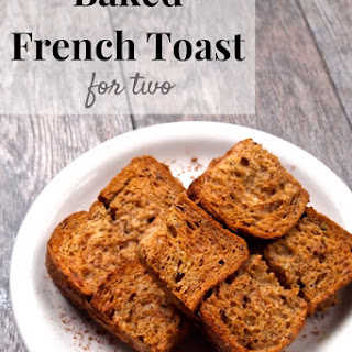 Baked French Toast For Two [dairy-free + high protein].