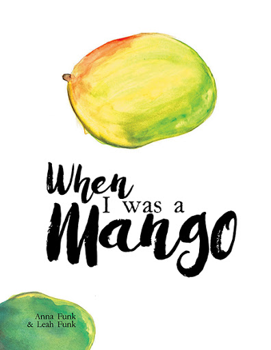 When I Was a Mango cover