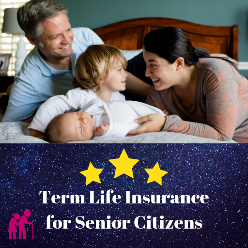 Term Life Insurance for Senior Citizens