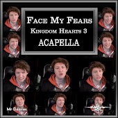 """Face My Fears (From """"Kingdom Hearts 3"""") [A Cappella]"""