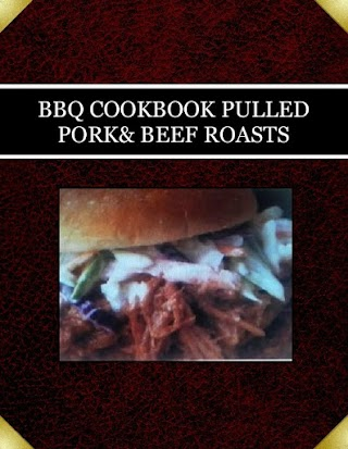 BBQ COOKBOOK PULLED PORK& BEEF ROASTS
