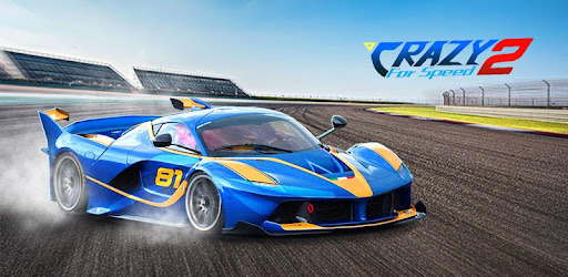 Crazy for Speed 2 - Apps on Google Play