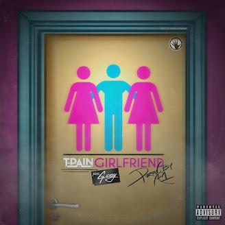 T-Pain ft. G-Eazy – Girlfriend