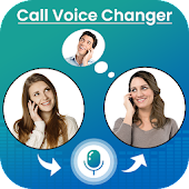 Call Voice Changer : Girl Voice Changer