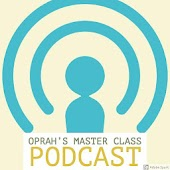 Oprah Podcast ( Master class - SuperSoul )