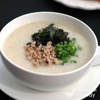 Vietnamese Rice Soup (Chao Recipe)