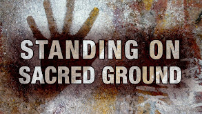 Standing on Sacred Ground thumbnail