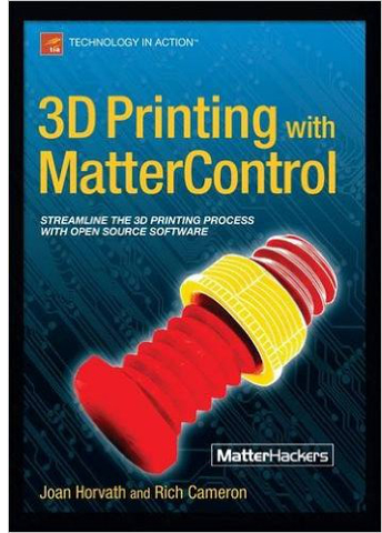 3D Printing with MatterControl Book