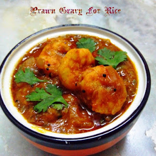 Prawn Gravy For Rice/Iraal Thokku