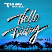 Hello Friday feat. Jason Derulo [Remixes]