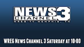 WREG News Channel 3 Saturday at 10:00 thumbnail
