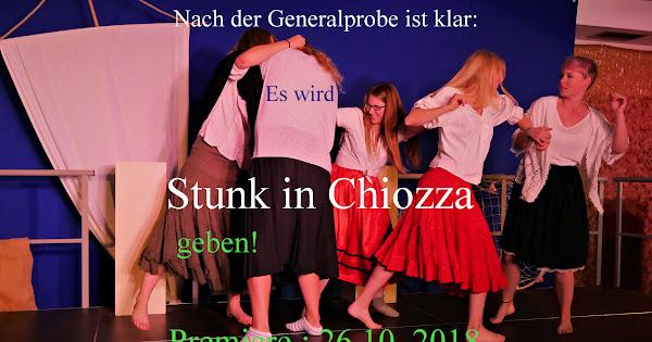 Generalprobe Stunk in Chiozza erfolgreich