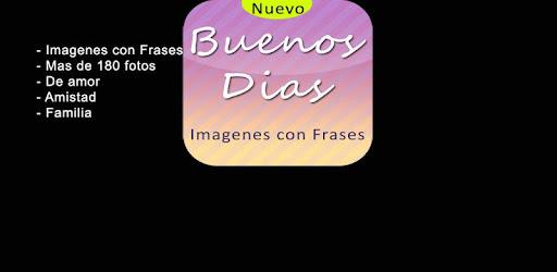 Imagenes De Buenos Dias Aplikacje W Google Play