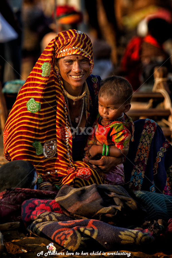 A mothers love is everlasting by Rafael Uy - Captioned Photos Mother's Day ( ajmer, pushkar, rajasthan, ka mela, festival, india, pwcmothers, Travel, People, Lifestyle, Culture )