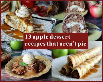 13 Apple Dessert Recipes That Aren't Pie
