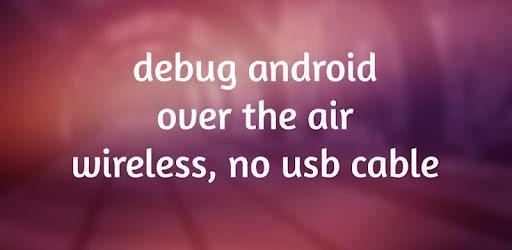 WiFi ADB - Debug Over Air - Apps on Google Play