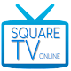 Download SQUARE TV ( TV ONLINE ) For PC Windows and Mac