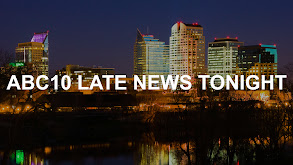 ABC10 Late News Tonight thumbnail