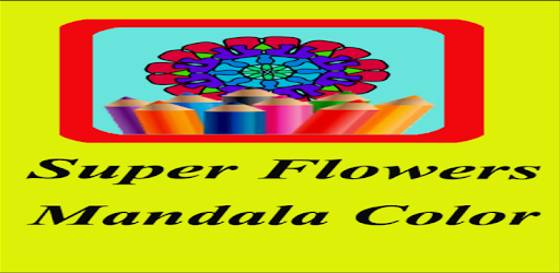 Super Flowers Mandala Color Google Play De Uygulamalar