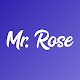 Download Mr. Rose For PC Windows and Mac