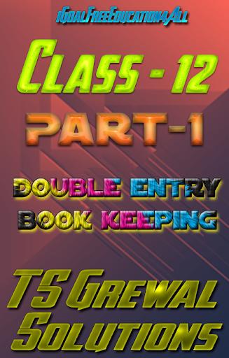 Account Class-12 Solutions (TS Grewal Vol-1) 2019 screenshots 1