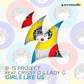 Girls Like Us (Extended Mix) (feat. Lady G & Crissy D)