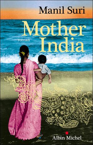 Mother India – Manil Suri