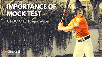 Importance of Mock tests in UPSC CSE preparation