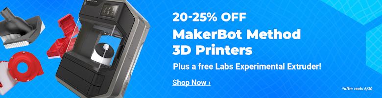 20-25% Off MakerBot Method 3D Printers, plus FREE Labs Experimental Extruder