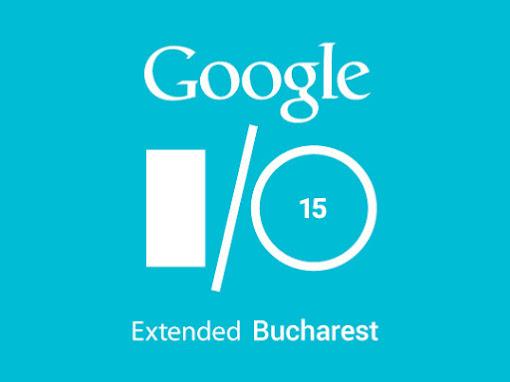 Google I/O Extended 2015 Bucharest