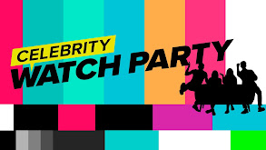 Celebrity Watch Party thumbnail
