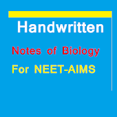 Handwritten Notes of Biology for NEET- AIIMS